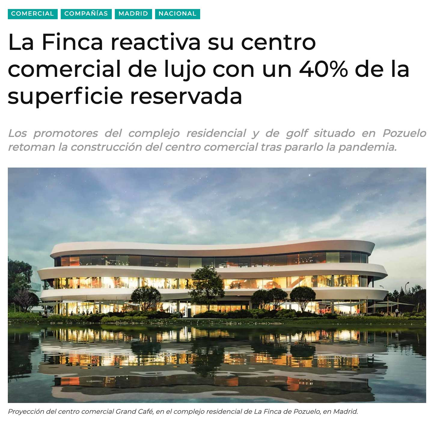 LaFinca reactiva su centro comercial Grand Café con un 40 % de superficie reservada